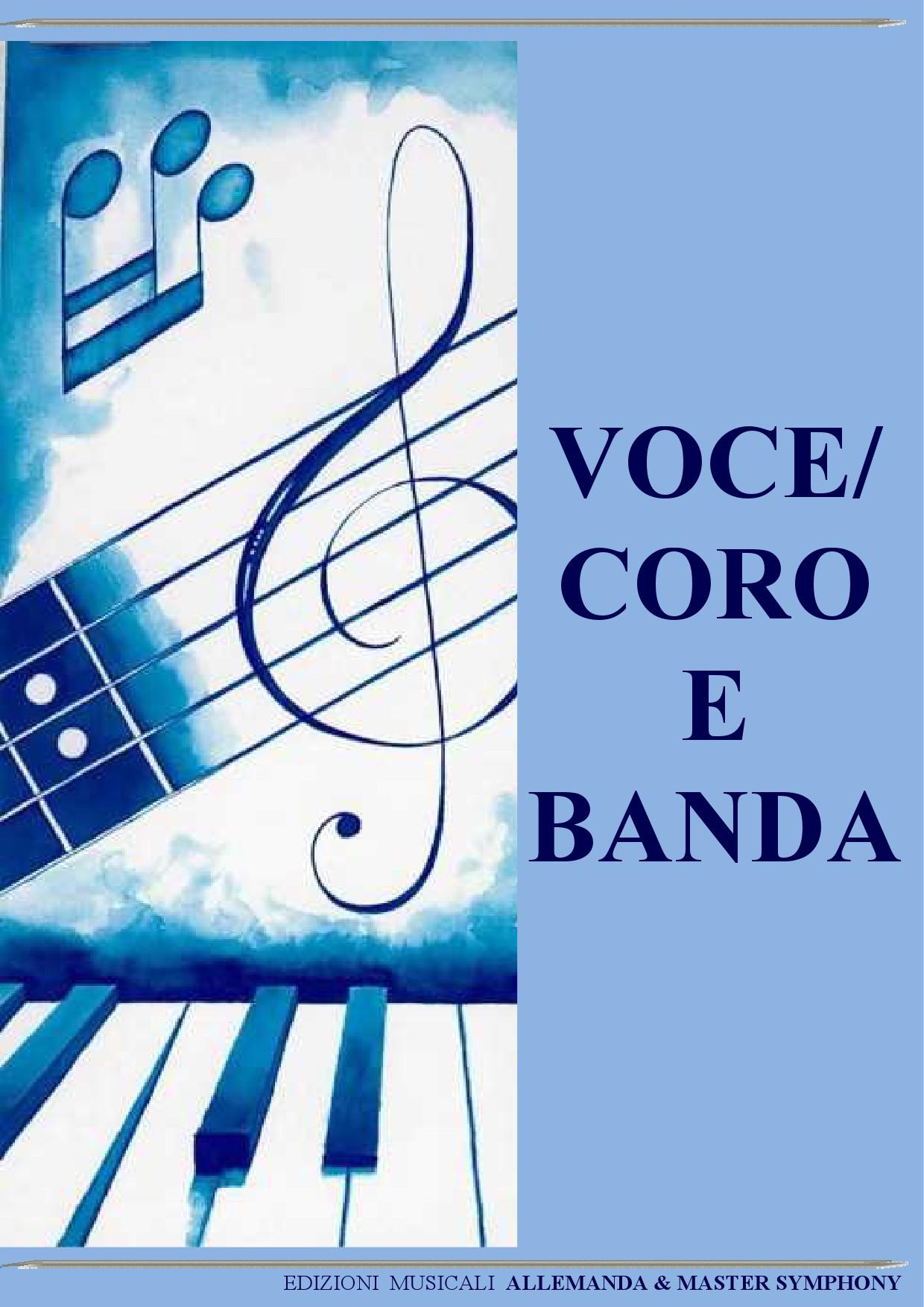 Voce / Coro e Banda