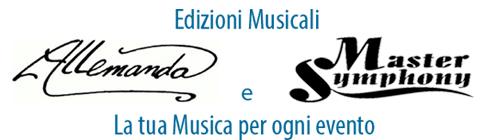 Edizioni Musicali Allemanda e Master Symphony - La tua musica per ogni evento